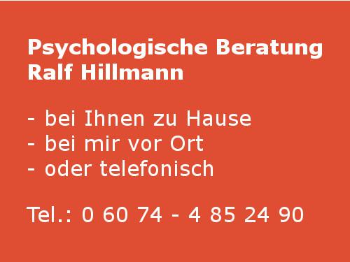 Ralf Hillmann, Psychologische Beratung, Coaching, Paarberatung, Trauerbegleitung, Seelsorge, Beratungsstelle, Psychologie, Neurolinguistische Programmierung, Konstruktivistische Beratungs-Methodik, Systemische Beratung, Beratung bei Liebeskummer, Beratungspraxis, Eheberatung, Krisenberatung, Lebensberatung, Liebeskummer-Beratung, Psychologische Hilfe, Psychologisches Zentrum, mobile Psychologische Beratung, Personal Coaching, telefonische Beratung, Trauerberatung, Hausbesuche